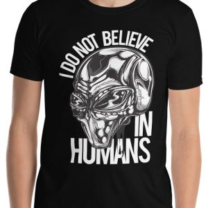 I don't Believe in Humans Grey Alien Shirt