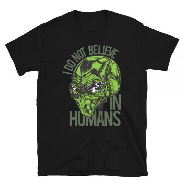 I don't Believe in Humans Green Alien Shirt black